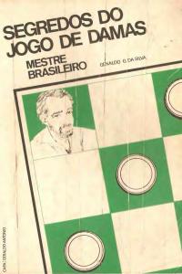 Genaldo G. Da Silva - Segredos do jogo de damas - 1987